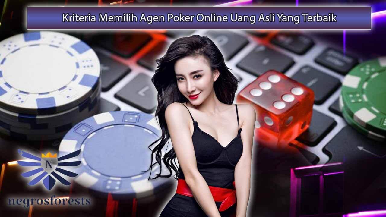 Kriteria-Memilih-Agen-Poker-Online-Uang-Asli-Yang-Terbaik